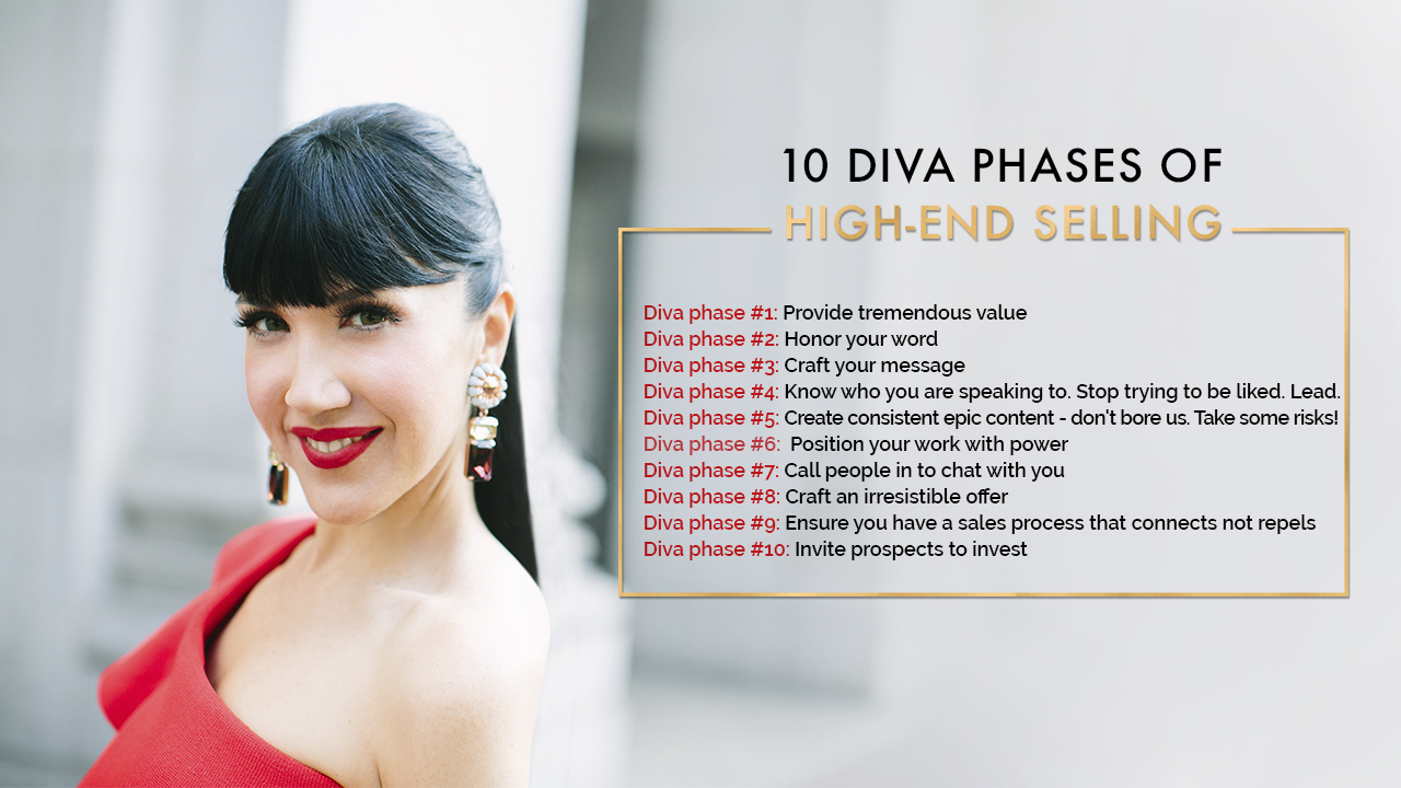 10 Diva Phases of High-End Selling