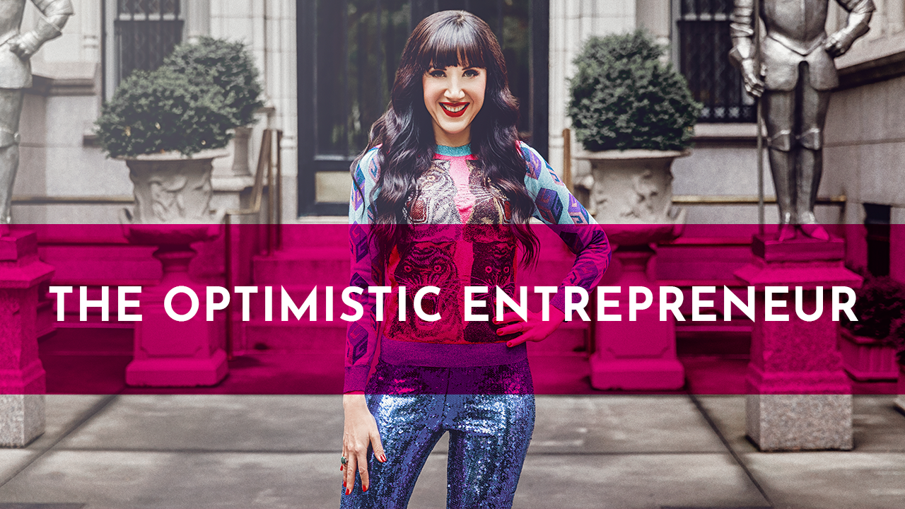 The Optimistic Entrepreneur – Booming Beautiful Business